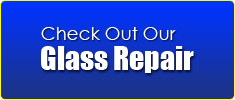 Glass Repair