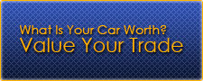What Is Your Car Worth? Value Your Trade