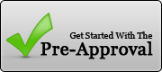 Get Started With The Pre-Approval